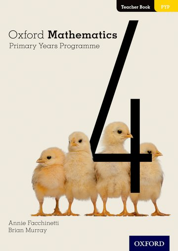 Oxford Mathematics Primary Years Programme Teacher Book 4