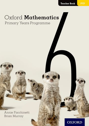 Oxford Mathematics Primary Years Programme Teacher Book 6