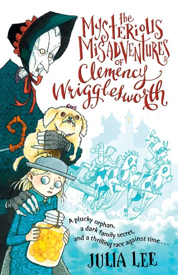 The Mysterious Misadventures of Clemency Wrigglesworth