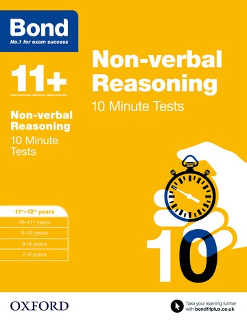 Bond 11+: Non-verbal Reasoning: 10 Minute Tests