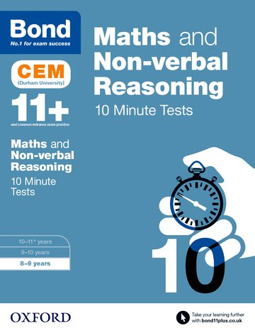 Bond 11+: Maths  Non-verbal Reasoning: CEM 10 Minute Tests