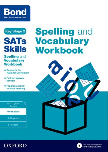 Bond SATs Skills: Spelling and Vocabulary Workbook 10-11 years (Pack of 15)