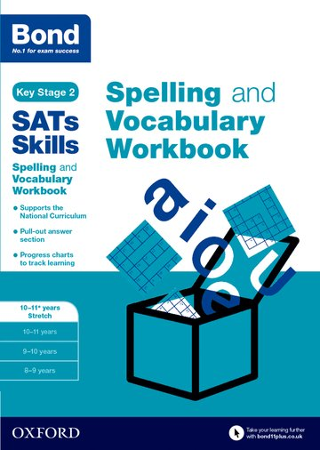 Bond SATs Skills: Spelling and Vocabulary Stretch Workbook 10-11+ years (Pack of 15)