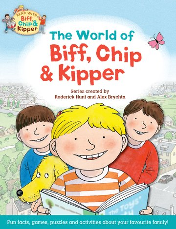 Oxford Reading Tree Read with Biff, Chip  Kipper: The World of Biff, Chip and Kipper