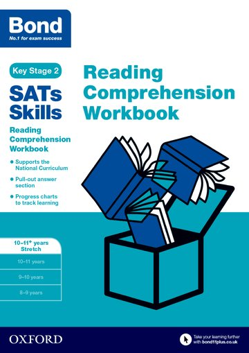 Bond SATs Skills: Reading Comprehension Workbook 10-11 Years Stretch
