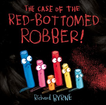 The Case of the Red-Bottomed Robber