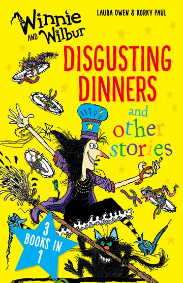 Winnie and Wilbur: Disgusting Dinners and other stories