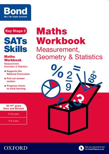 Bond SATs Skills: Maths Workbook: Measurement, Geometry  Statistics 10-11 Years Pack of 15