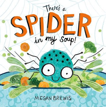 There's a Spider in my Soup!