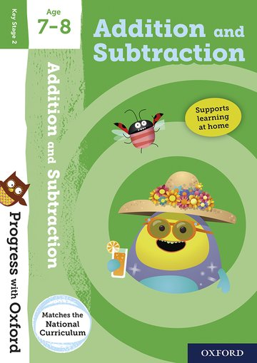 Progress with Oxford: Addition and Subtraction Age 7-8