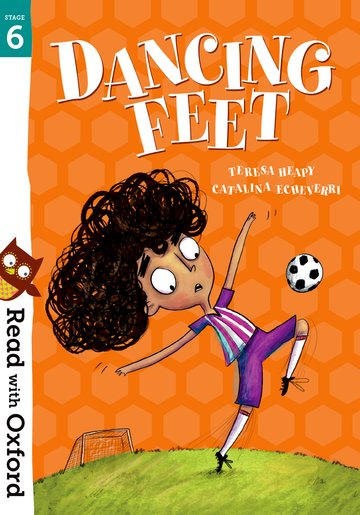 Read with Oxford: Stage 6: Dancing Feet