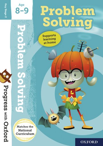 Progress with Oxford:: Problem Solving Age 8-9