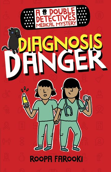 A Double Detectives Medical Mystery: Diagnosis Danger