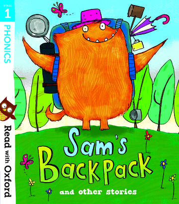 Read with Oxford: Stage 1: Sam's Backpack and Other Stories