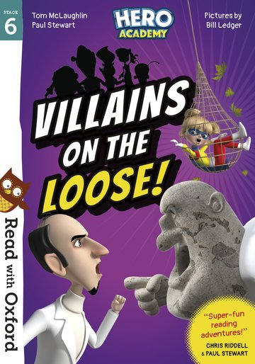 Read with Oxford: Stage 6: Hero Academy: Villains on the Loose!