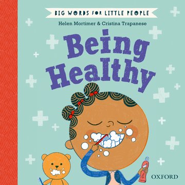 Big Words for Little People Being Healthy