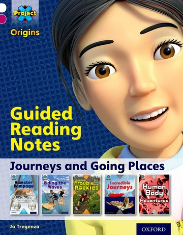 Project X Origins: White Book Band, Oxford Level 10: Journeys: Guided reading notes