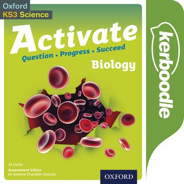 Activate Biology Kerboodle: Lessons, Resources and Assessment