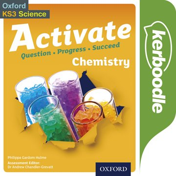 Activate Chemistry Kerboodle: Lessons, Resources and Assessment