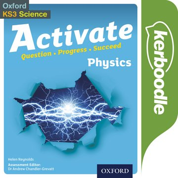 Activate Physics Kerboodle: Lessons, Resources and Assessment