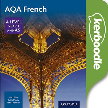 AQA A Level Year 1 and AS French Kerboodle