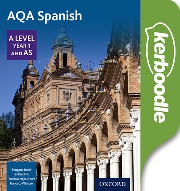 AQA Spanish A Level Year 1 and AS Kerboodle