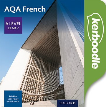 AQA A Level Year 2 French Kerboodle