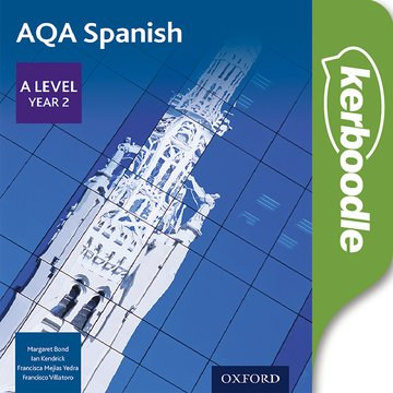 AQA A Level Year 2 Spanish Kerboodle