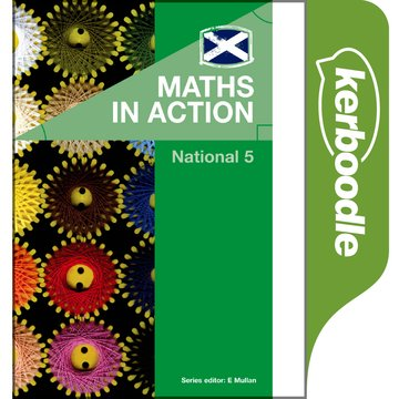 Maths in Action: National 5 Online Kerboodle
