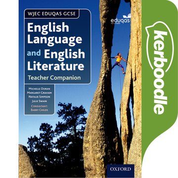 WJEC Eduqas GCSE English Language and English Literature: Kerboodle Resources and Assessment