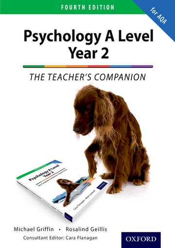 The Complete Companions: Year 2 Teacher's Companion for AQA Psychology