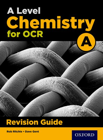 A Level Chemistry for OCR A Revision Guide