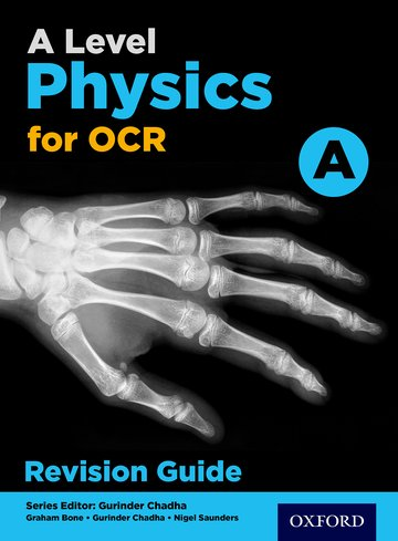 A Level Physics for OCR A Revision Guide