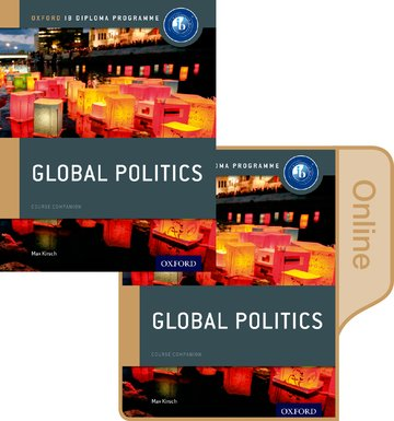 IB Global Politics Print  Online Course Book Pack: Oxford IB Diploma Programme