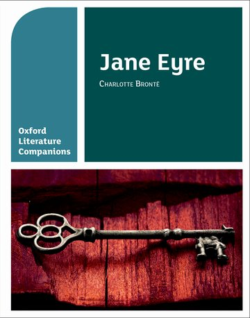 Oxford Literature Companions: Jane Eyre