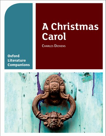 Oxford Literature Companions: A Christmas Carol