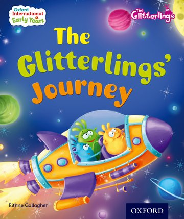 Oxford International Early Years: The Glitterlings: The Glitterlings' Journey (Storybook 2)