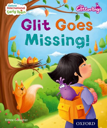 Oxford International Early Years: The Glitterlings: Glit goes Missing (Storybook 7)