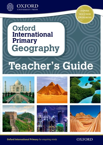 Oxford International Primary Geography: Teacher's Guide