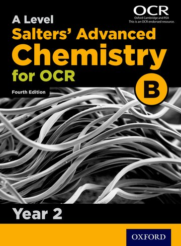 A Level Salters Advanced Chemistry for OCR B: Year 2
