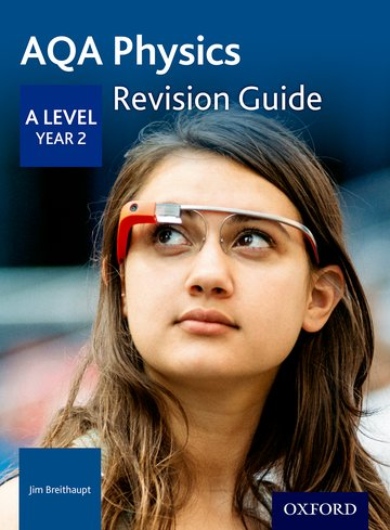 AQA A Level Physics Year 2 Revision Guide