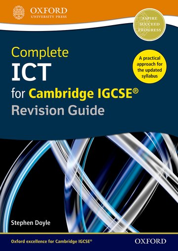 Complete ICT for Cambridge IGCSE Revision Guide (Second Edition)