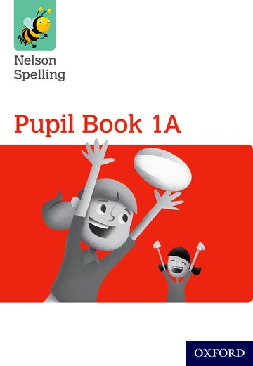 Primary spelling programme for the new curriculum nelson spelling nelson spelling pupil book 1a pack of 15 fandeluxe Gallery
