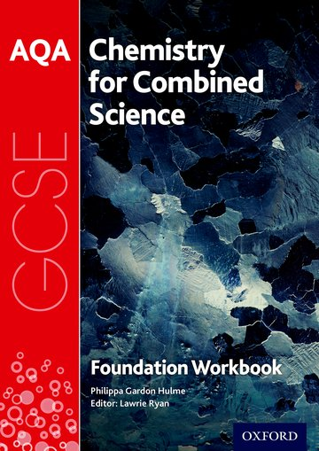 AQA GCSE Chemistry for Combined Science (Trilogy) Workbook: Foundation