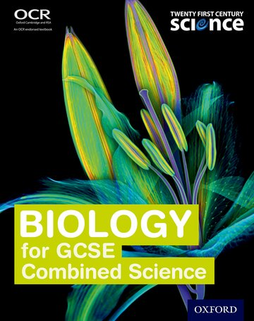 Twenty First Century Science: Biology for GCSE Combined Science Student Book