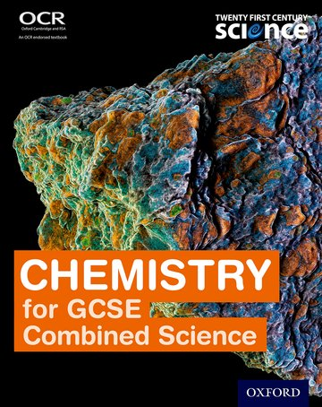 Twenty First Century Science: Chemistry for GCSE Combined Science Student Book