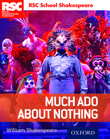 RSC School Shakespeare: Much Ado About Nothing