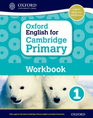 Oxford English for Cambridge Primary Workbook 1: Oxford University Press