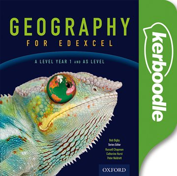 Geography for Edexcel A Level and AS Year 1 Kerboodle Book