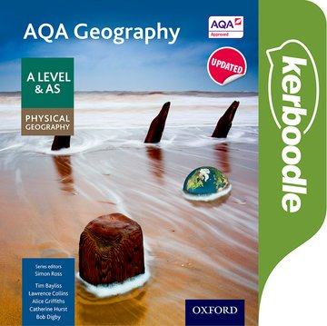 AQA Geography A Level  AS Physical Geography Kerboodle Book